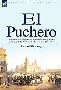 El Puchero: The Letters of a Surgeon of Volunteers During Scott's Campaign