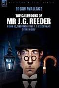 The Casebooks of MR J. G. Reeder: Book 1-Room 13, the Mind of MR J. G. Reeder and Terror Keep