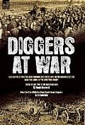 Diggers at War: Accounts of Australians During the Great War in the Middle East, at Gallipoli and on the Western Front: Over There wit