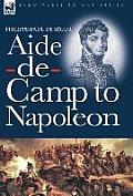 Aide-de-Camp to Napoleon