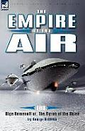 The Empire of the Air: 2-Olga Romanoff Or, the Syren of the Skies