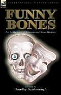 Funny Bones: An Anthology of Humorous Ghost Stories