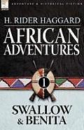 African Adventures: 1-Swallow & Benita