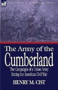 The Army of the Cumberland: The Campaigns of a Union Army During the American Civil War