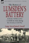 History of Lumsden's Battery: Alabama Artillery in the Confederate Army During the American Civil War