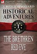 Historical Adventures: 1-The Brethren & Red Eve