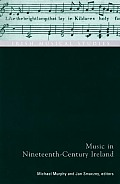 Irish Musical Studies #9: Music in Nineteenth-Century Ireland: Irish Musical Studies Vol 9