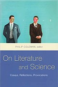On Literature and Science - Essays, Reflections, Provocations
