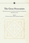 The Great Persecution - The Proceedings of the Fifth Patristic Conference, Maynooth, 2003