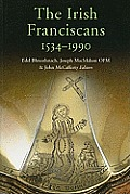 The Irish Franciscans, 1534-1990