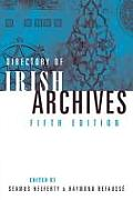Directory of Irish Archives - Fifth Edition