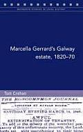Marcella Gerrard's Galway Estate, 1820-70 - 'Awful Extermination of Tenantry'