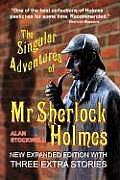 Singular Adventures of MR Sherlock Holmes
