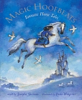 Magic Hoofbeats W/CD by Josepha Sherman