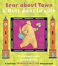 Bear about Town (Bilingual English/French)