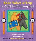 Bear Takes a Trip/L'Ours Fait Un Voyage