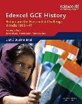 Edexcel Gce History As Unit 2 D2 Britain and the Nationalist Challenge in India 1900-47