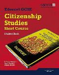 Edexcel Gcse Short Course Citizenship Student Book