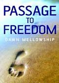 Passage to Freedom: A Path to Enlightenment
