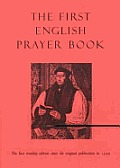 The First English Prayer Book: The First Worship Edition Since the Original Publication in 1549
