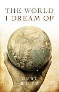 The World I Dream of