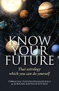 Know Your Future: Thai Astrology Step by Step