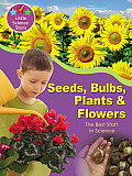Seeds Bulbs Plants & Flowers Science Fun with Your First Grader