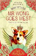 Mr Wong Goes West: a Feng Shui Detective Novel