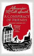 Conspiracy of Friends by Alexander McCall Smith