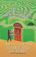 Berties Guide To Life & Mothers A 44 Scotland Street Novel