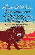 Precious and the Case of the Missing Lion: a New Case for Precious Ramotswe