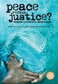 Peace Versus Justice?: The Dilemma of Transitional Justice in Africa