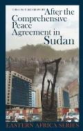 After the Comprehensive Peace Agreement in Sudan (Eastern Africa)