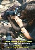 African Hosts and Their Guests: Cultural Dynamics of Tourism