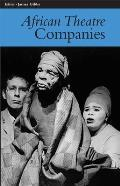 African Theatre 7: Companies