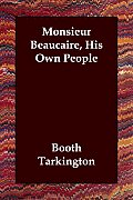 Monsieur Beaucaire, His Own People