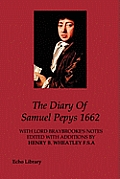 The Diary of Samuel Pepys, 1662