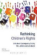 Rethinking Children's Rights: Attitudes in Contemporary Society