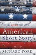 New Granta Book of the American Short Story