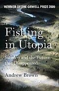 Fishing In Utopia Sweden & The Future