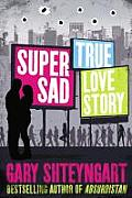 Super Sad True Love Story UK