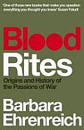 Blood Rites Origins & History of the Passions of War UK