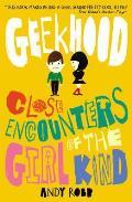 Geekhood: Close Encounters of the Girl Kind...