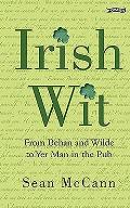 Irish Wit: From Behan & Wilde to Yer Man in the Pub