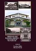 Past Matters: Heritage and Planning History- Case Studies from the Pacific Rim