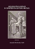 (Re)Creating Science in Nineteenth-Century Britain