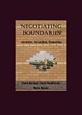 Negotiating Boundaries Identit