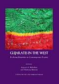 Gujaratis in the West: Evolving Identities in Contemporary Society