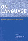 On Language: Analytic, Continental, and Historical Contributions