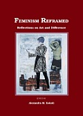 Feminism Reframed: Reflections on Art and Difference